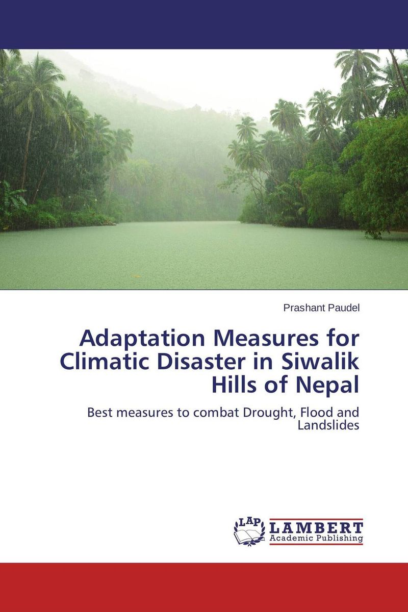 Adaptation Measures for Climatic Disaster in Siwalik Hills of Nepal ballis stacey recipe for disaster
