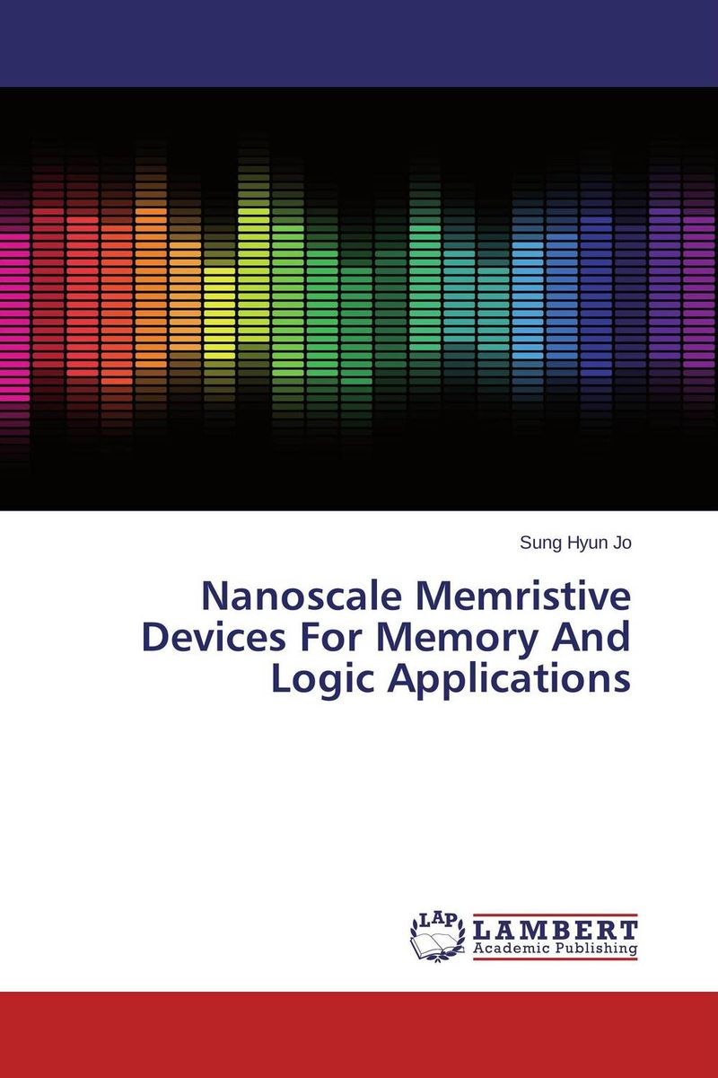 Nanoscale Memristive Devices For Memory And Logic Applications nanoscale memristive devices for memory and logic applications