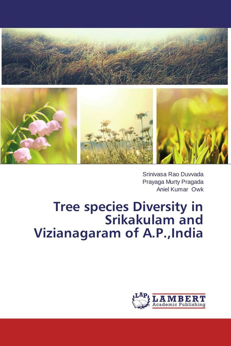 Tree species Diversity  in Srikakulam and Vizianagaram of A.P.,India sumit chakravarty gopal shukla and amarendra nath dey tree borne oilseeds species