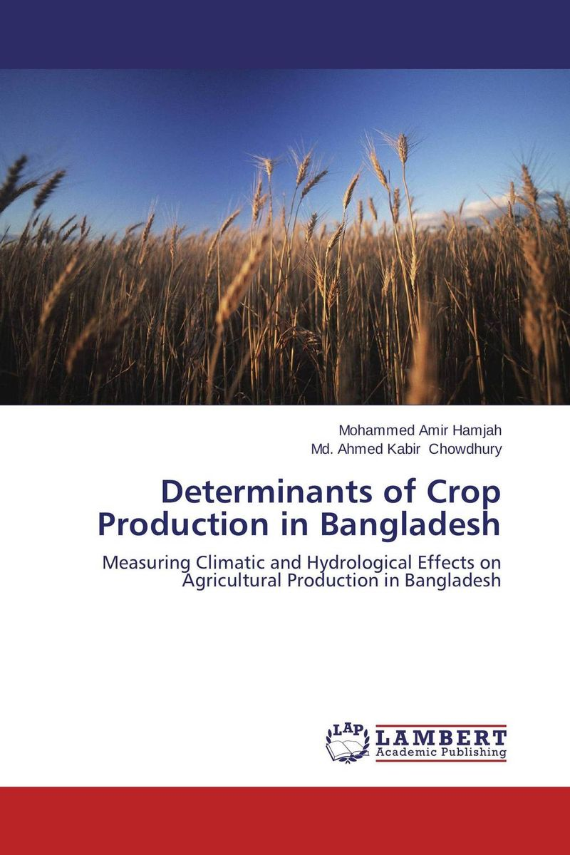 Determinants of Crop Production in Bangladesh time series model building on climate data in sylhet