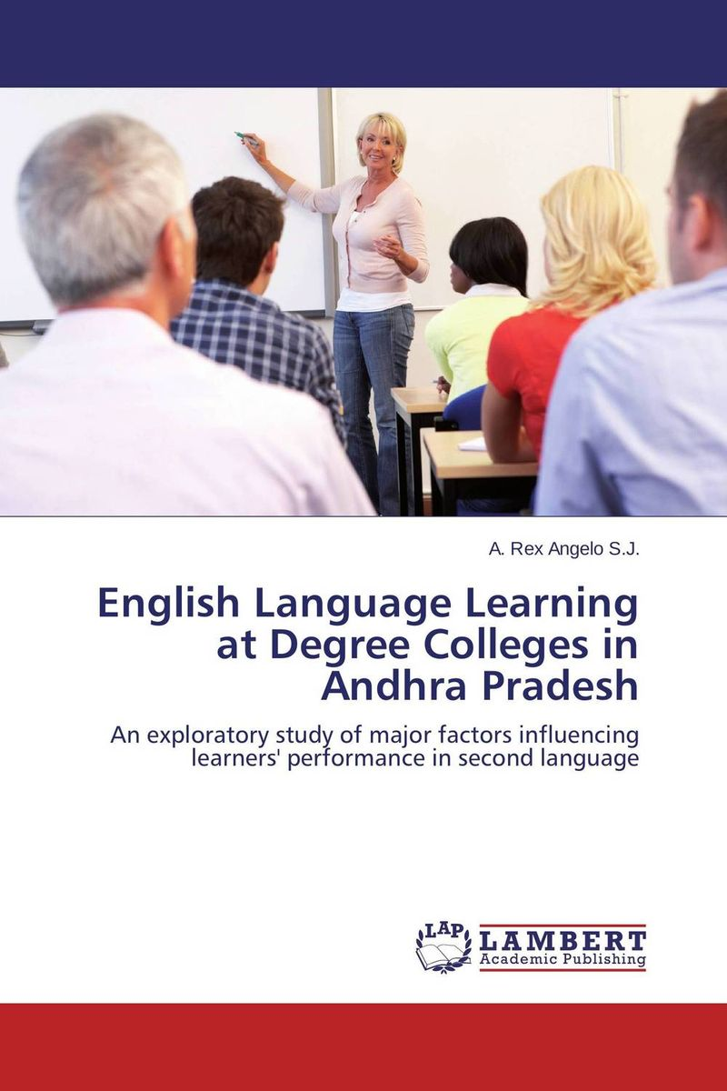English Language Learning at Degree Colleges in Andhra Pradesh factors affect english learning