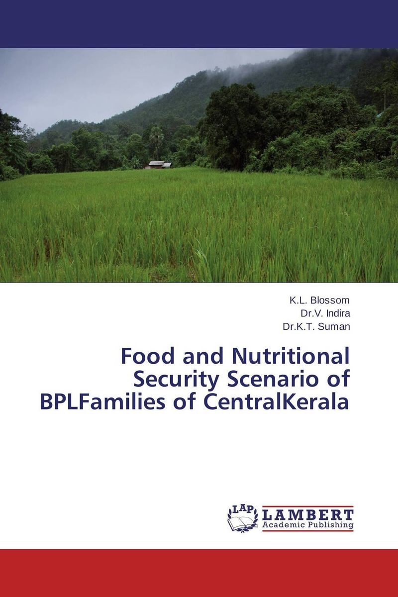 Food and Nutritional Security Scenario of BPLFamilies of CentralKerala belousov a security features of banknotes and other documents methods of authentication manual денежные билеты бланки ценных бумаг и документов