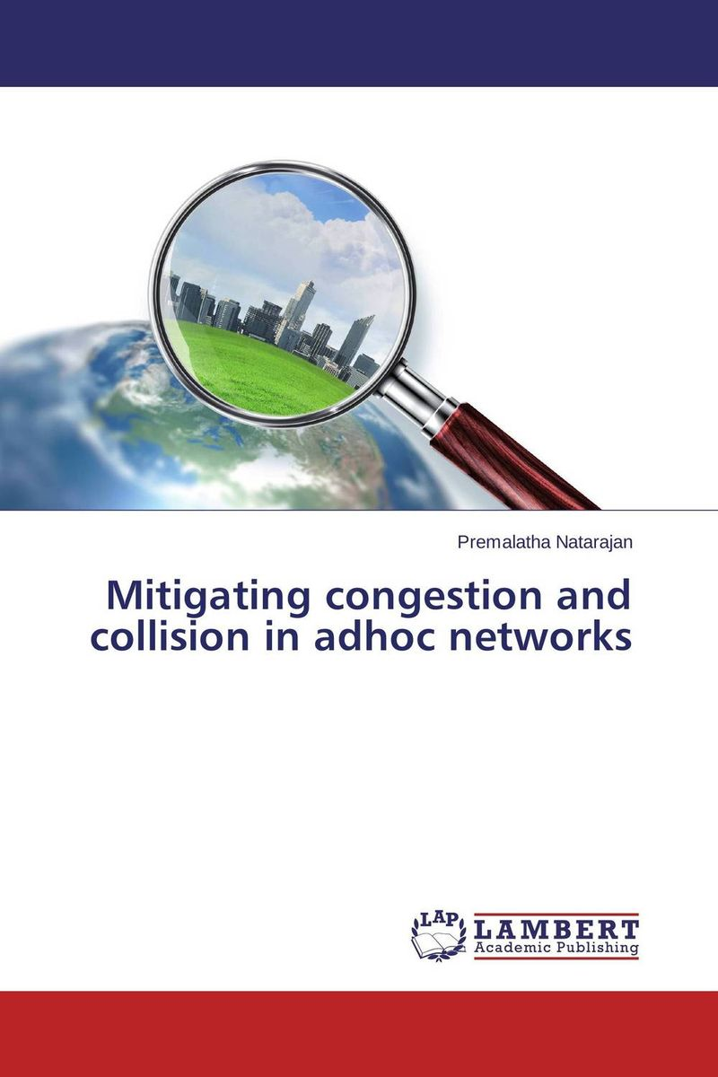 Mitigating congestion and collision in adhoc networks random early detection red based congestion control strategies