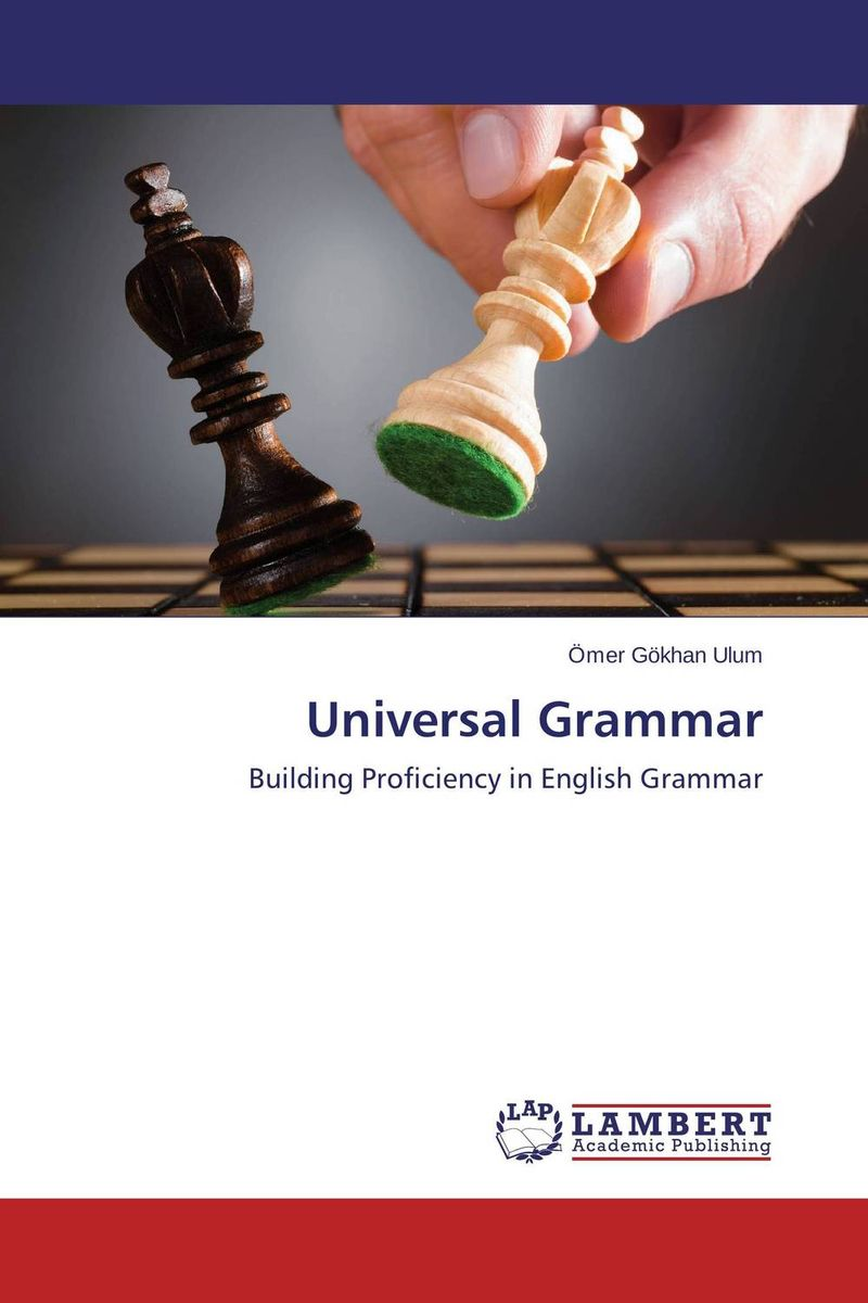 Universal Grammar advanced grammar in use a self study reference and practice book for advanced learners of english