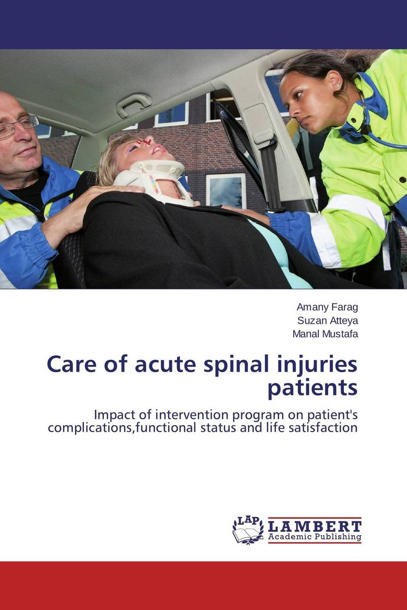 Care of acute spinal injuries patients