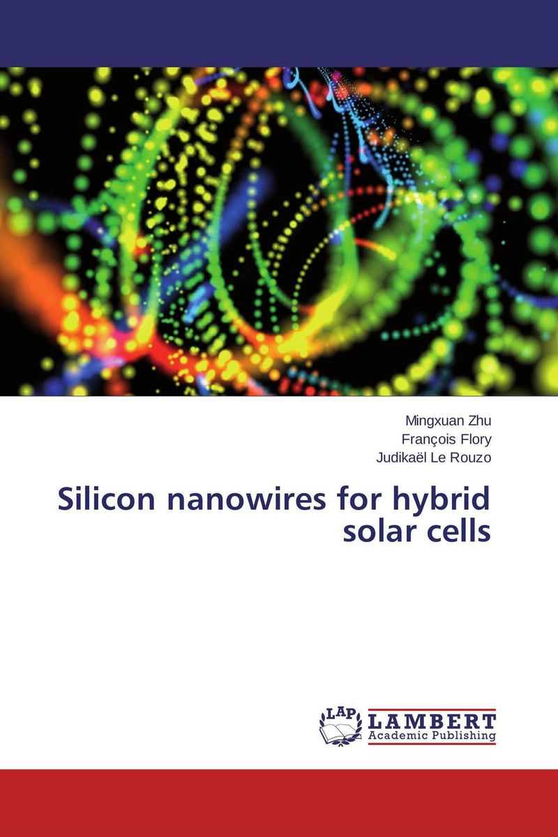 Silicon nanowires for hybrid solar cells application of legendre wavelets and hybrid functions for ie