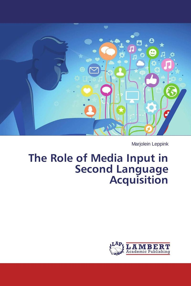 The Role of Media Input in Second Language Acquisition zoltan dornyei the psychology of second language acquisition