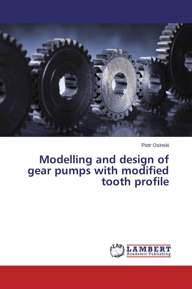 Modelling and design of gear pumps with modified tooth profile modified pnas synthesis and interaction studies with dna