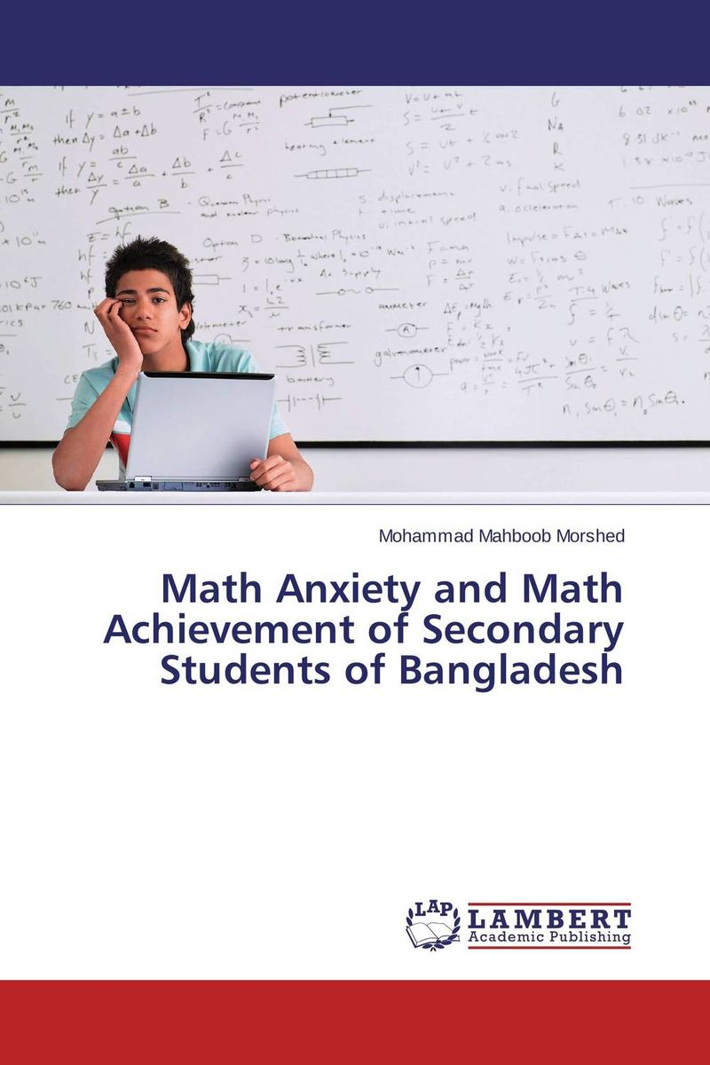 Math Anxiety and Math Achievement of Secondary  Students of Bangladesh breastfeeding knowledge in dhaka bangladesh