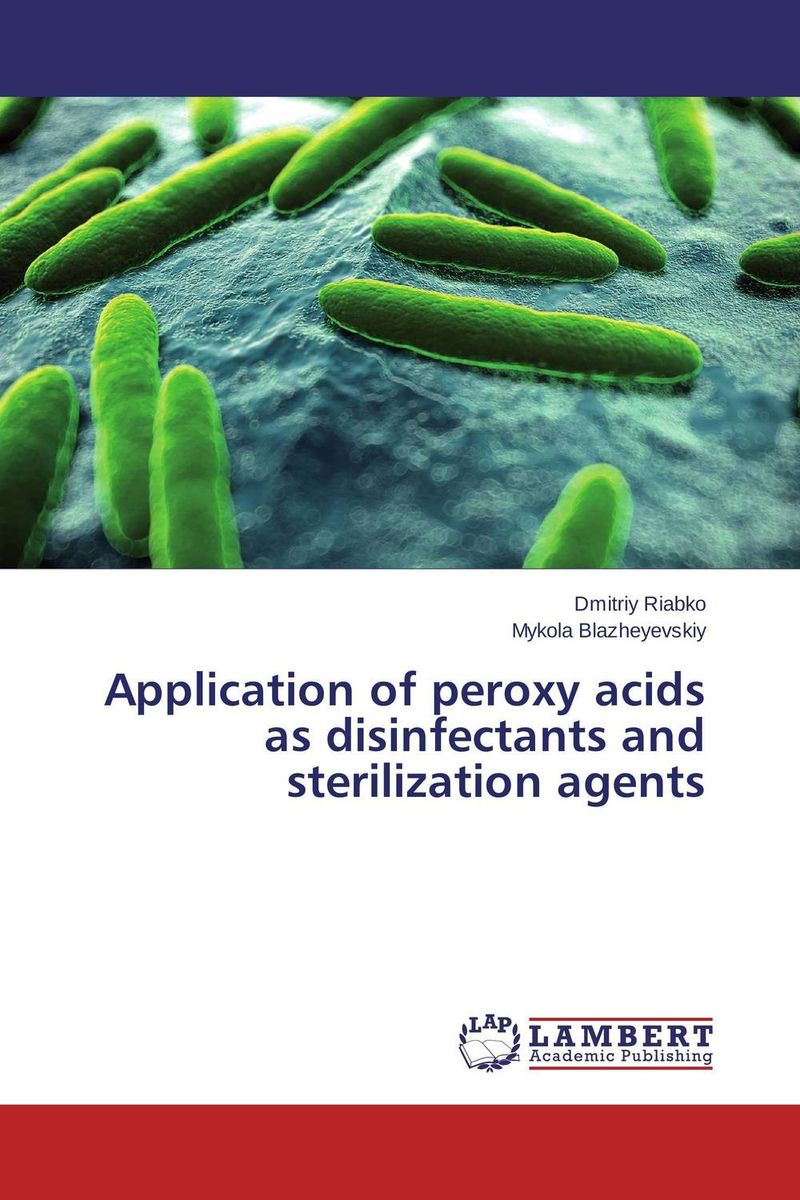 Application of peroxy acids as disinfectants and sterilization agents rakesh kumar tiwari and rajendra prasad ojha conformation and stability of mixed dna triplex