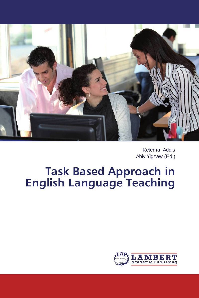 Task Based Approach in English Language Teaching the medical interview the three function approach