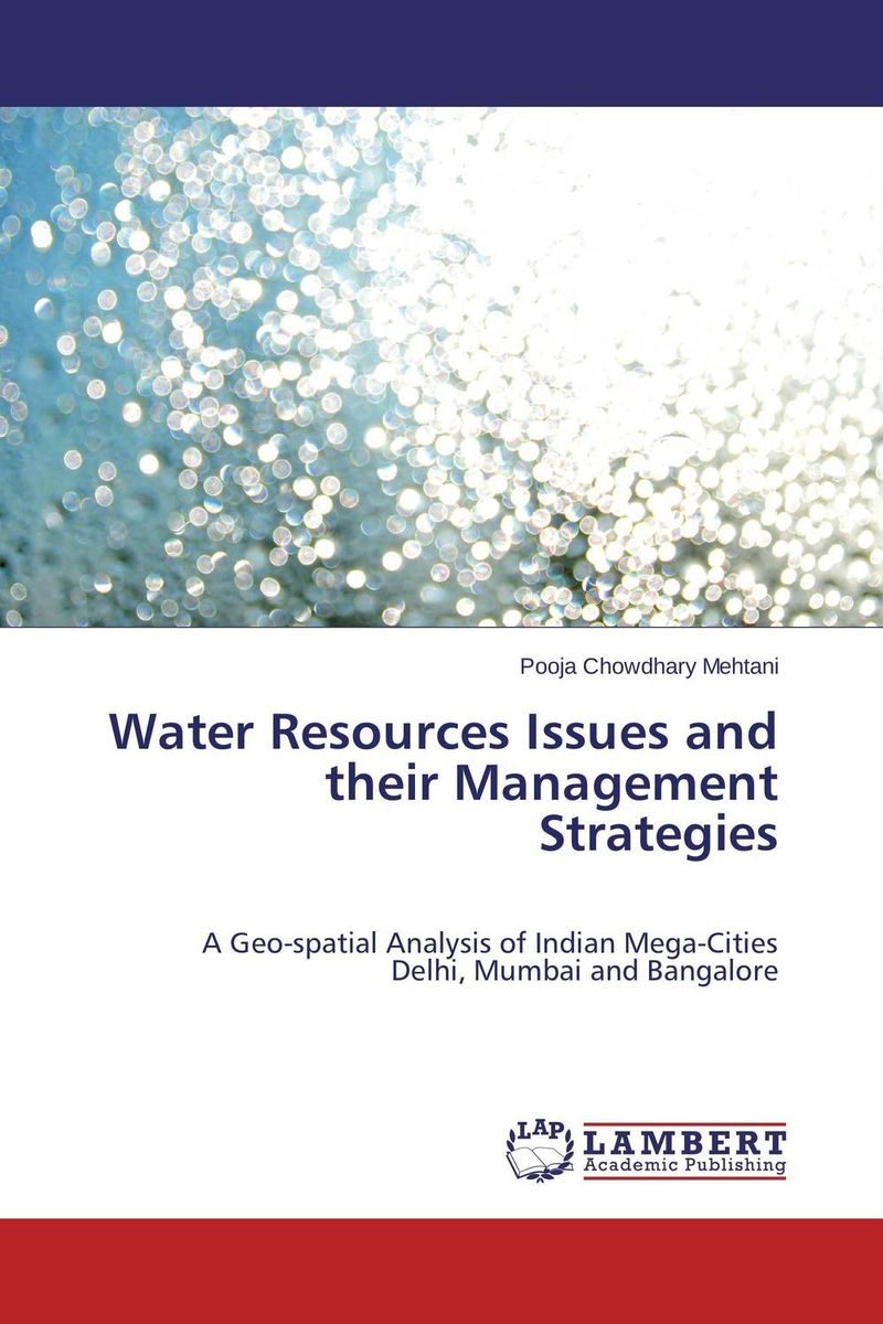 Water Resources Issues and their Management Strategies ian ziskin three the human resources emerging executive