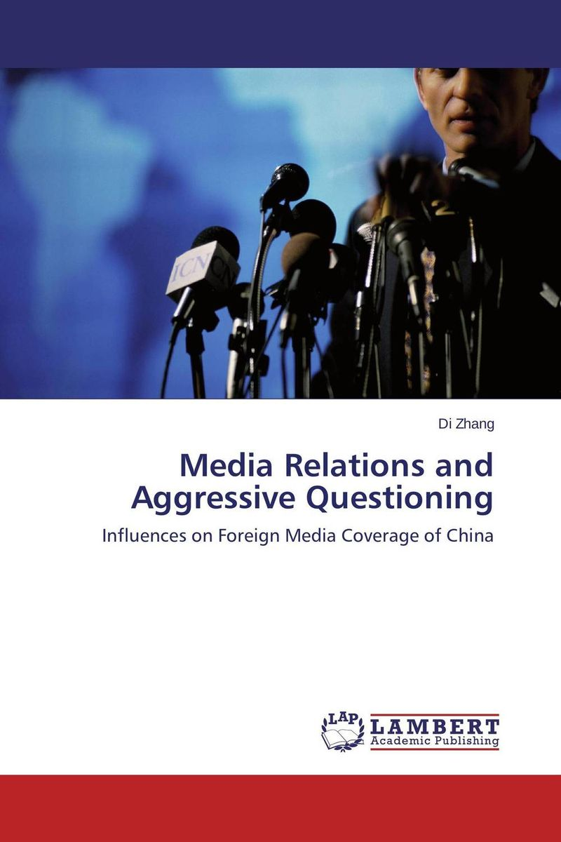 Media Relations and Aggressive Questioning henry r luce and the rise of the american news media