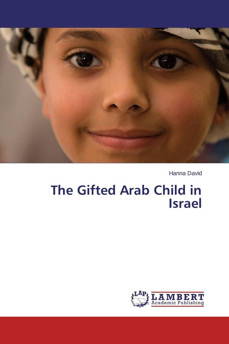 The Gifted Arab Child in Israel promoting social change in the arab gulf