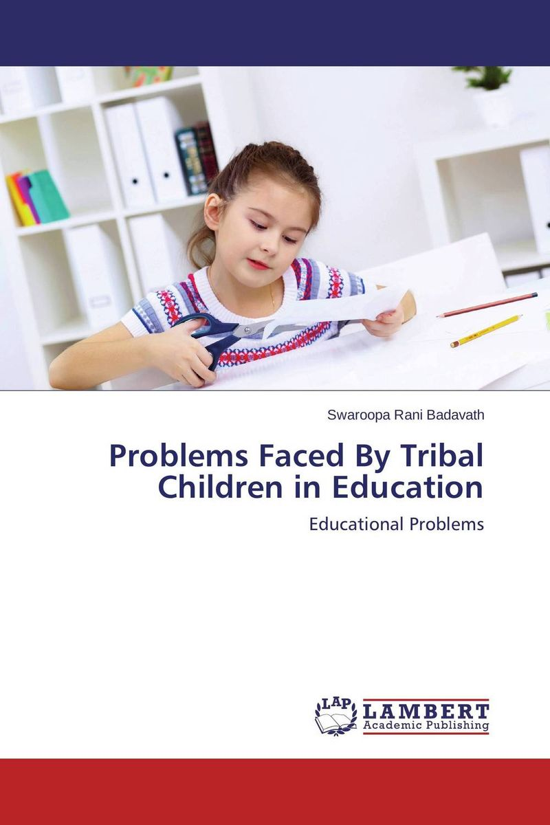 Problems Faced By Tribal Children in Education bir pal singh social inequality and exclusion of scheduled tribes in india