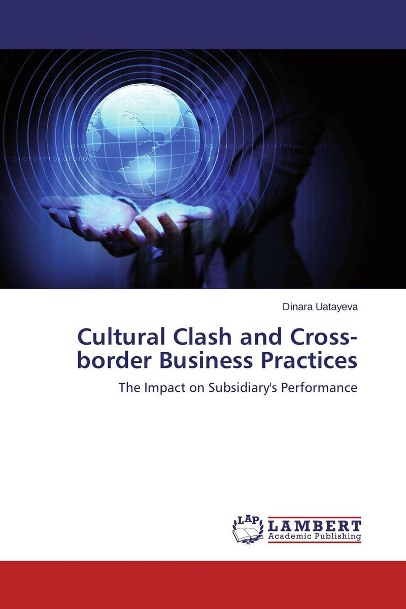 Cultural Clash and Cross-border Business Practices