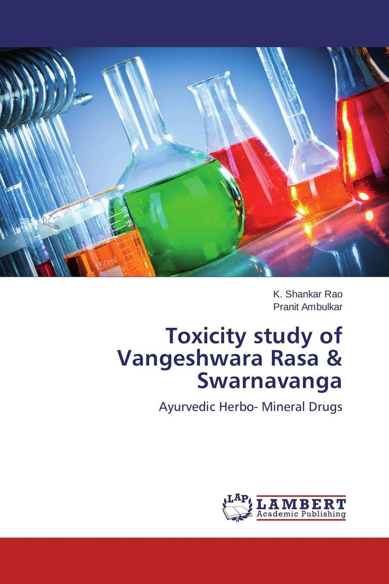 Toxicity study of Vangeshwara Rasa & Swarnavanga pharmacognostic study of nigerian herbal drugs of importance