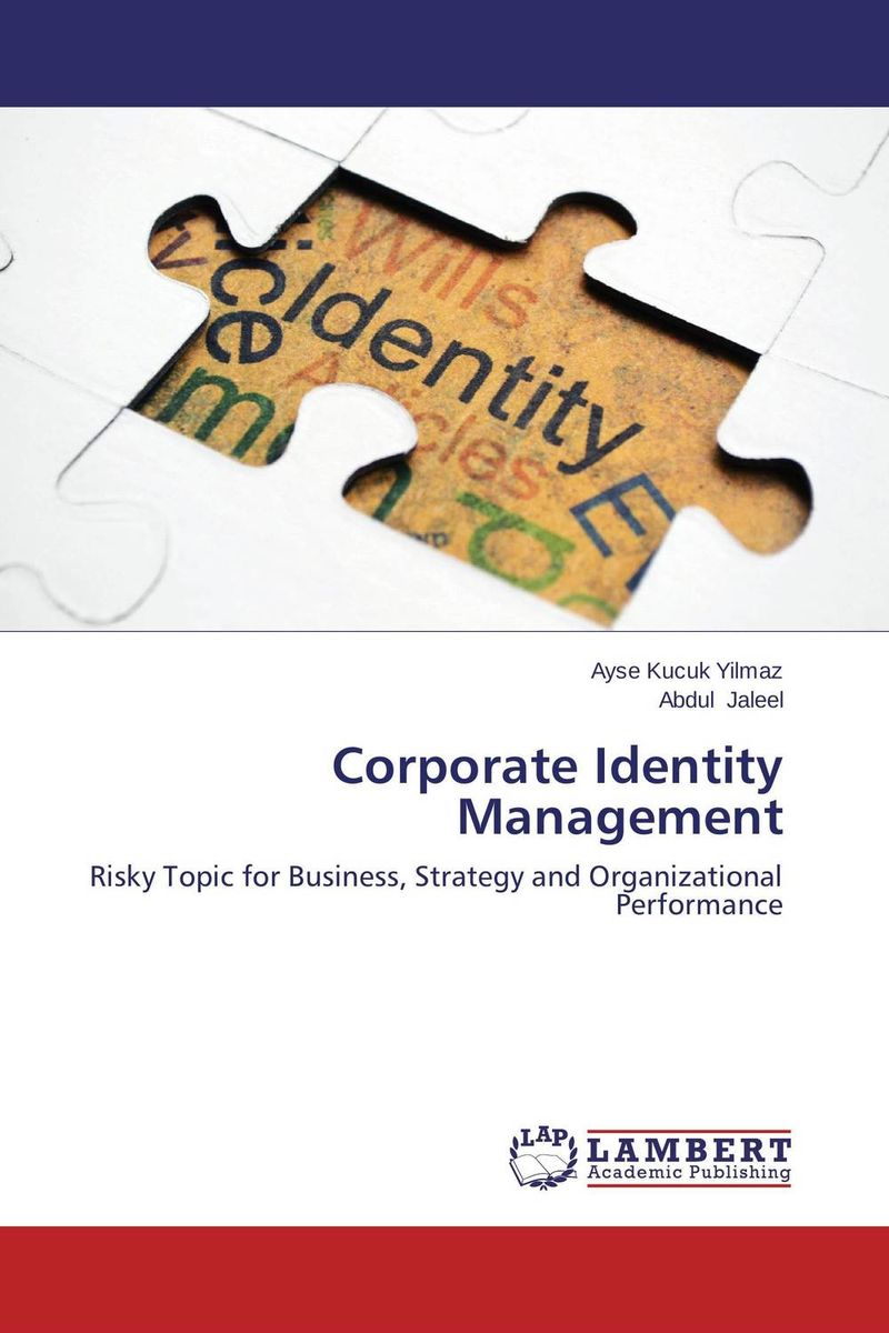 Corporate Identity Management the identity of the i of the confessions of jeremiah