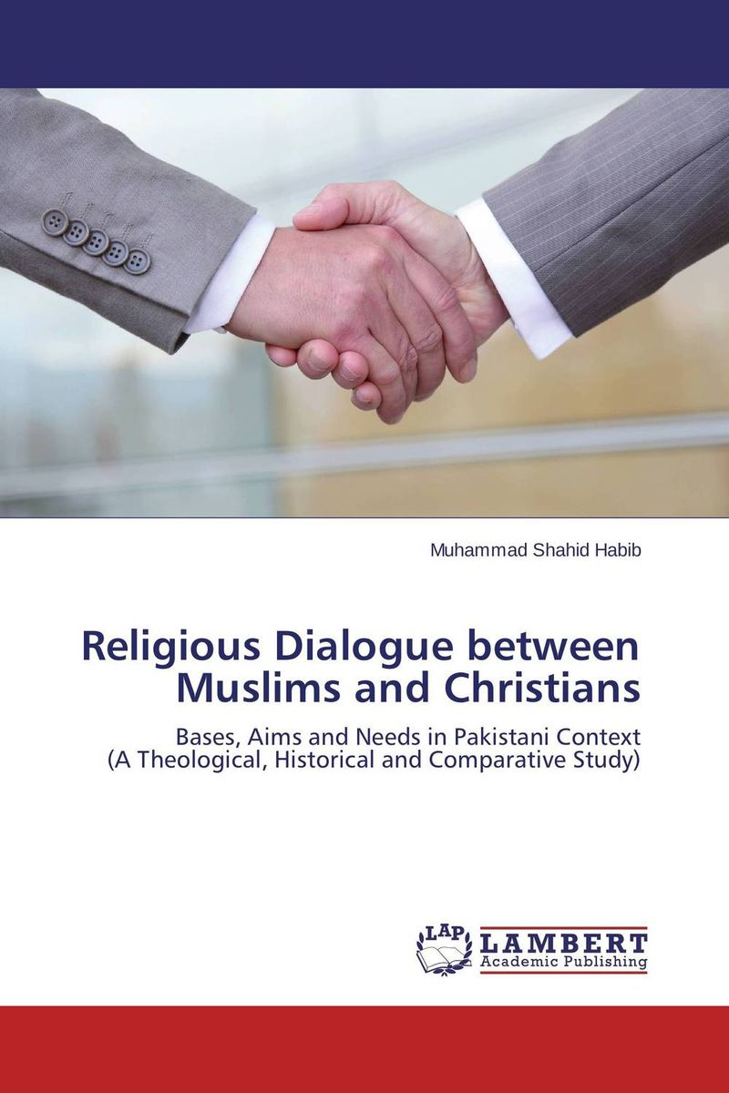 Religious Dialogue between Muslims and Christians religious tolerance tensions between orthodox christians and muslims