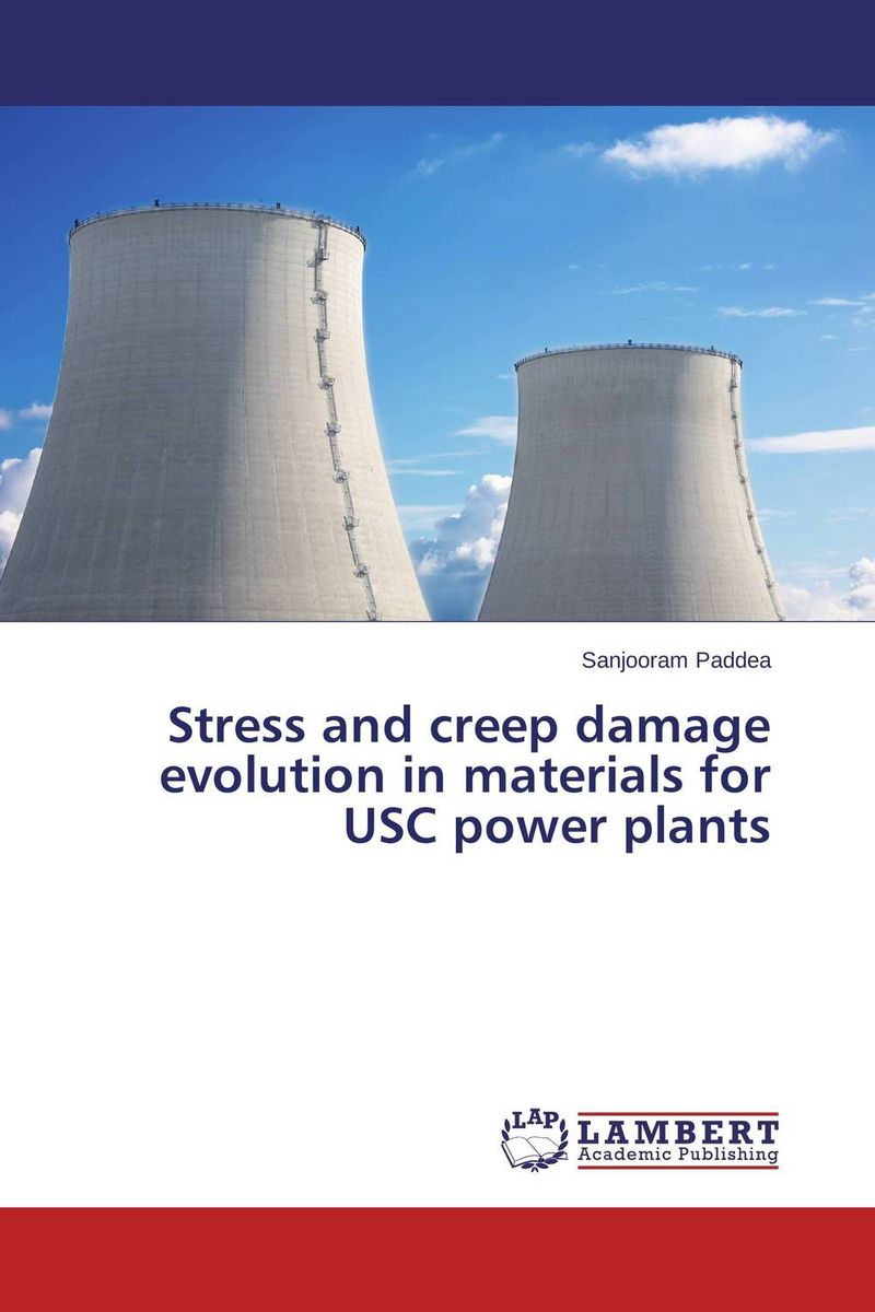 Stress and creep damage evolution in materials for USC power plants fundamentals of creep in metals and alloys