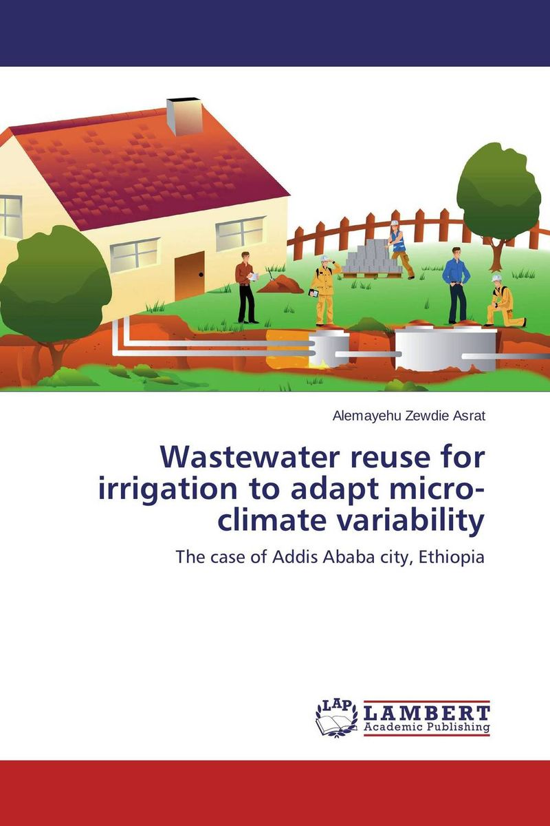 Wastewater reuse for irrigation to adapt micro-climate variability recycle and reuse of waste water for a railway station