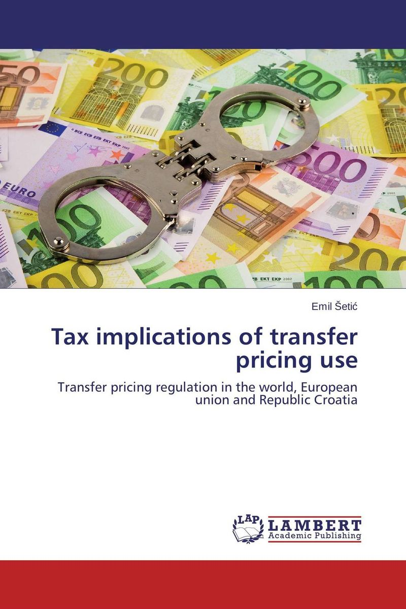 Tax implications of transfer pricing use: Transfer pricing regulation in the world, European union and Republic Croatia ways of curbing tax evasion in zimbabwe