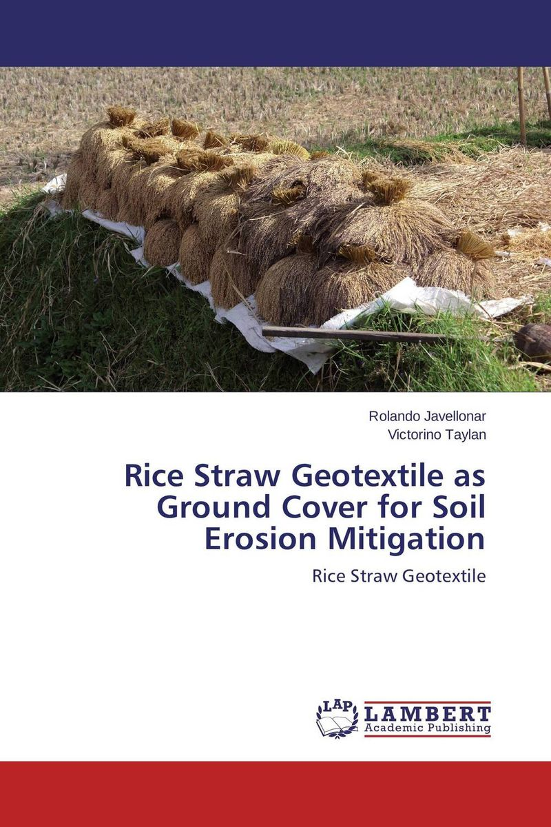 Rice Straw Geotextile as Ground Cover for Soil Erosion Mitigation brijesh yadav and rakesh kumar soil zinc fractions and nutritional composition of seeded rice