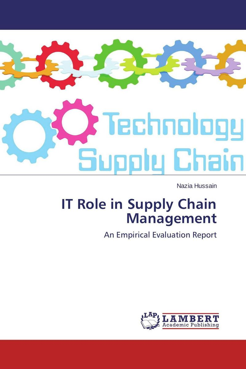 IT Role in Supply Chain Management role of line delivery performance in supply chain management