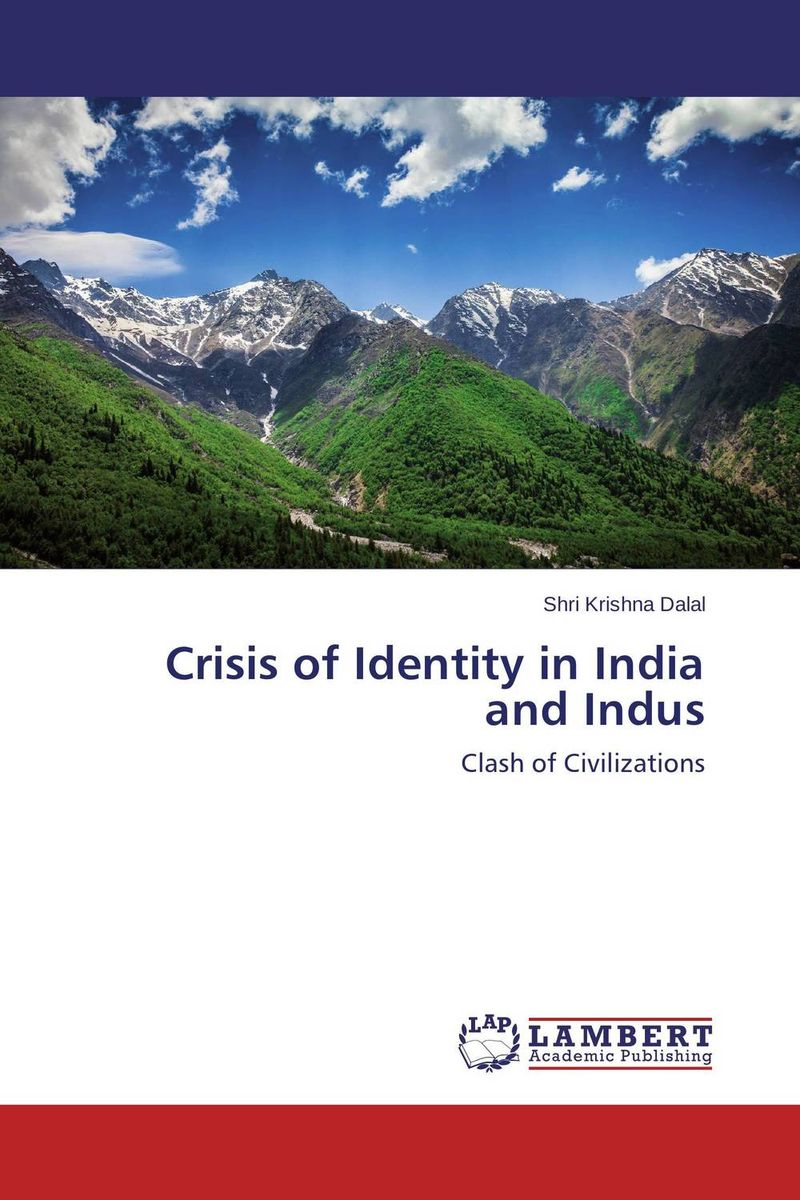 Crisis of Identity in India and Indus салфетки heart of india 200 5