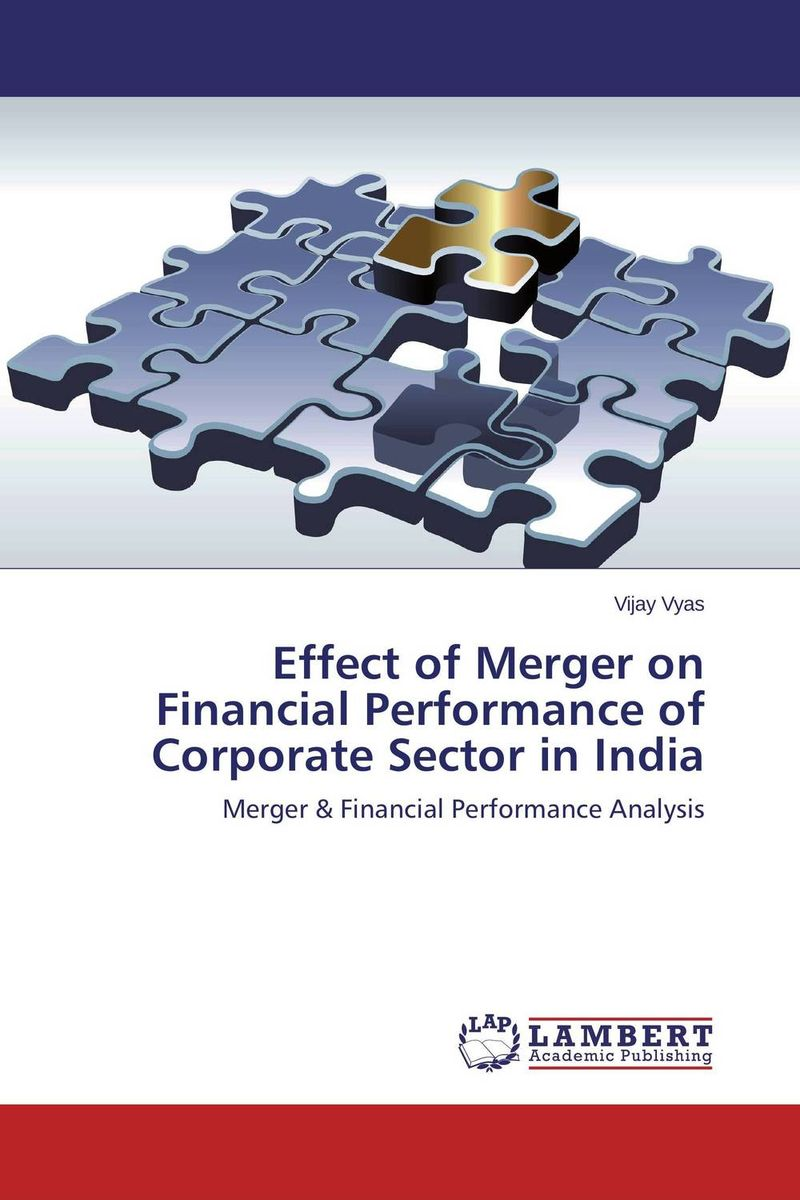 Effect of Merger on Financial Performance of Corporate Sector in India financial performance analysis