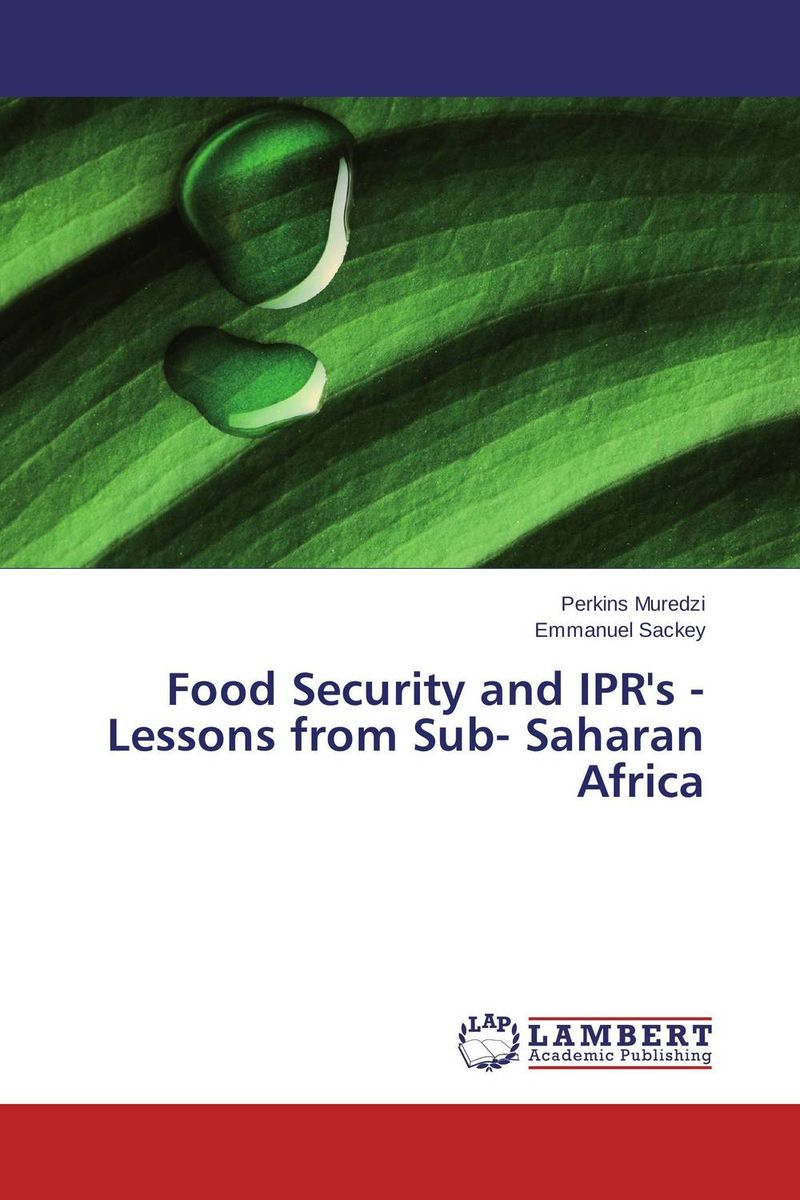 Food Security and IPR's - Lessons from Sub- Saharan Africa the treaty of nice and beyond