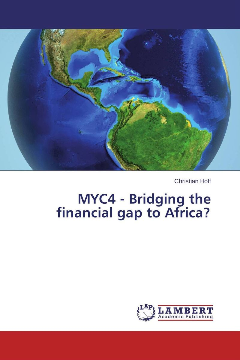MYC4 - Bridging the financial gap to Africa? напольная плитка lb ceramics белла 5032 0169 30x30