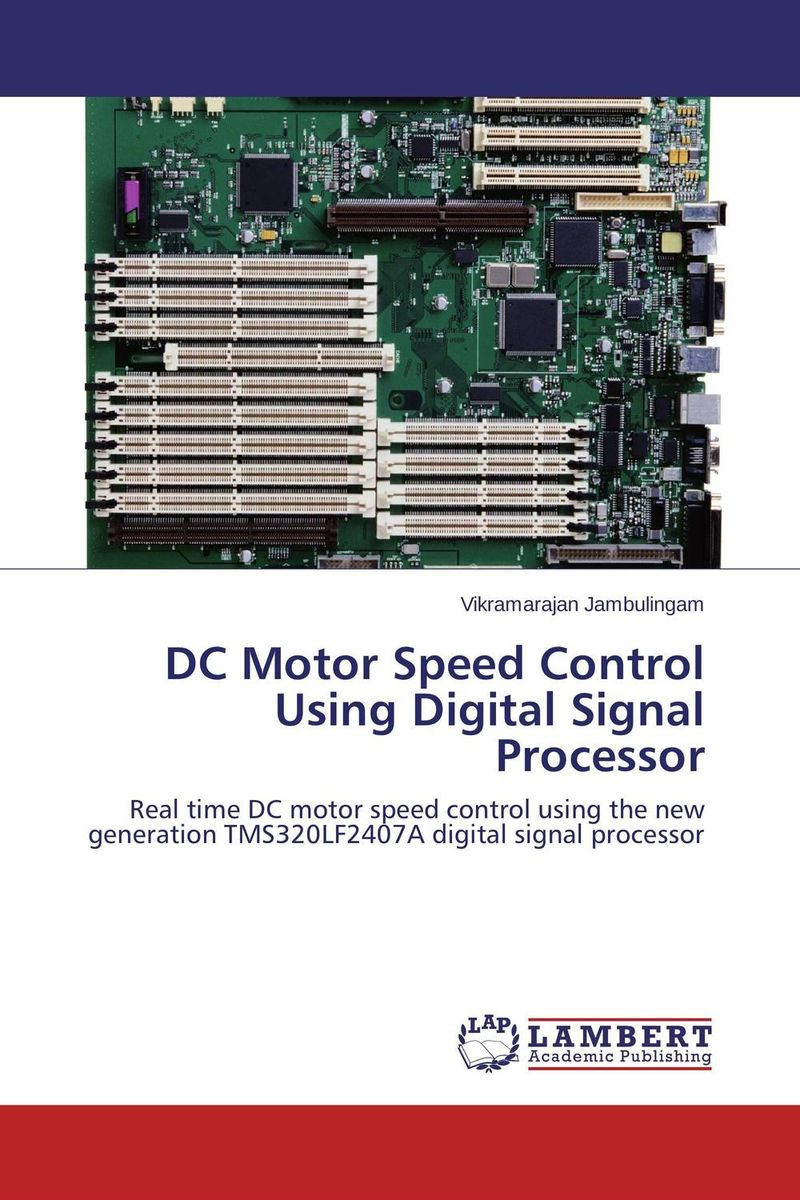 DC Motor Speed Control Using Digital Signal Processor mcdc706 full digital dc servo motor driver digital dc servo motor controller mcdc706 replacement of mcdc506 200w up to 6a 70v dc