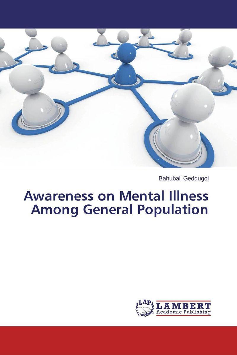 купить Awareness on Mental Illness Among General Population онлайн