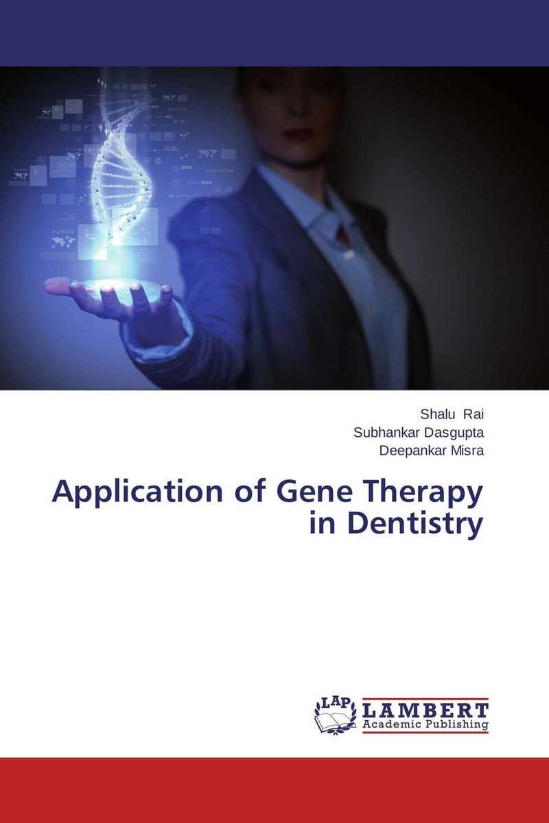 Application of Gene Therapy in Dentistry gene therapy for breast cancer treatment
