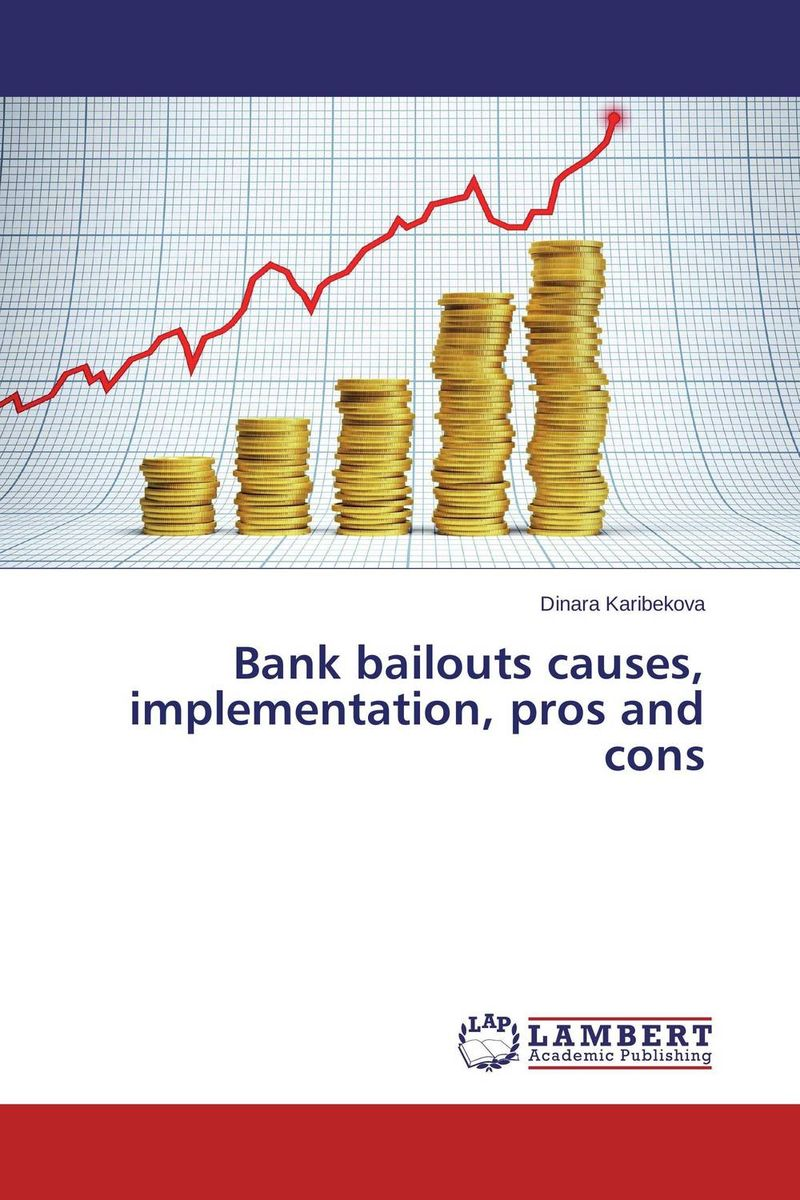 Bank bailouts causes, implementation, pros and cons ittelson thomas financial statements