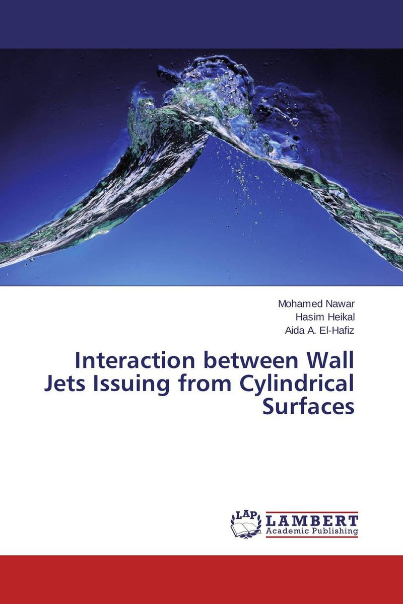Interaction between Wall Jets Issuing from Cylindrical Surfaces henk tennekes the simple science of flight – from insects to jumbo jets