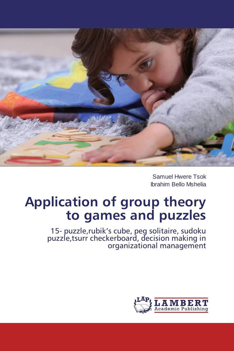 Application of group theory to games and puzzles an application of call in english subject