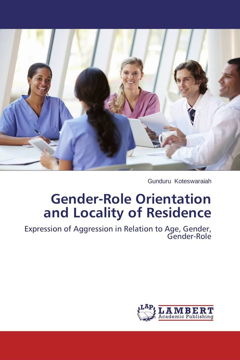 Gender-Role Orientation and Locality of Residence nation gender and cultures of violence