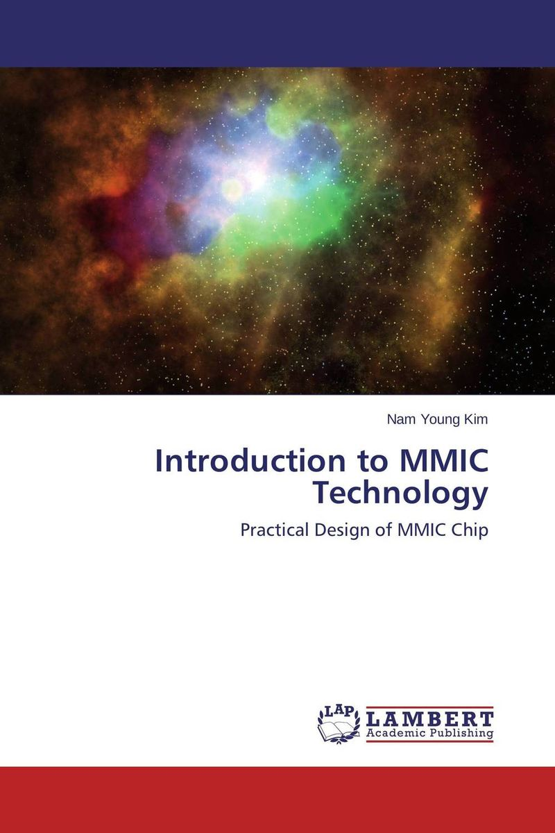Introduction to MMIC Technology introduction to plasma theory