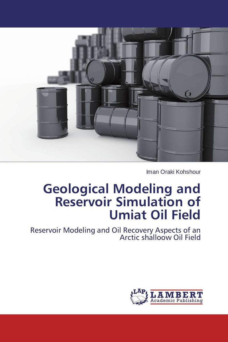 Geological Modeling and Reservoir Simulation of Umiat Oil Field