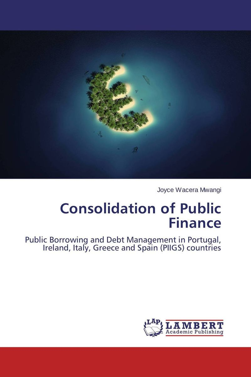 Consolidation of Public Finance sharma r the rise and fall of nations ten rules of change in the post crisis world