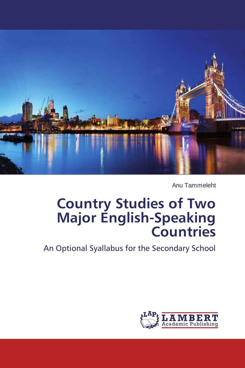 Country Studies of Two Major English-Speaking Countries anu tammeleht country studies of two major english speaking countries
