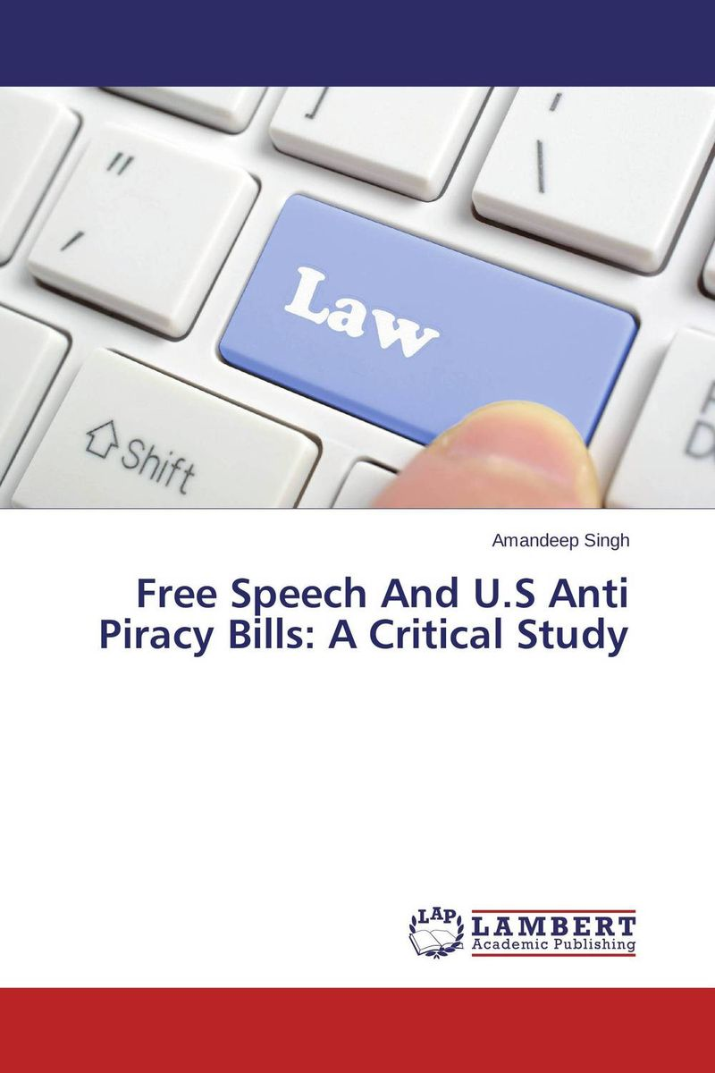 Free Speech And U.S Anti Piracy Bills: A Critical Study software piracy exposed