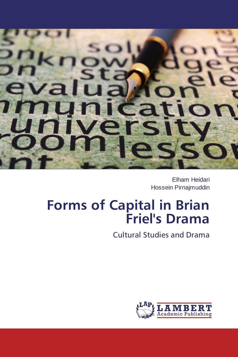 Forms of Capital in Brian Friel's Drama new forms of social capital of rural areas