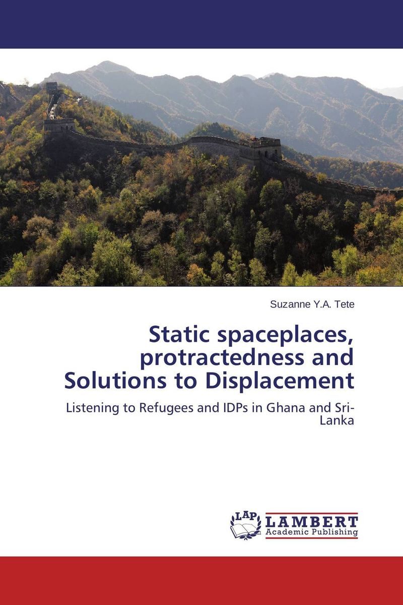 Static spaceplaces, protractedness and Solutions to Displacement a strategy for managing teacher migration in southern africa