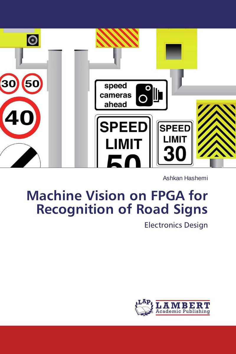 Machine Vision on FPGA for Recognition of Road Signs kumar rakesh subhangi dutta and kumara shama handbook on implementing gender recognition