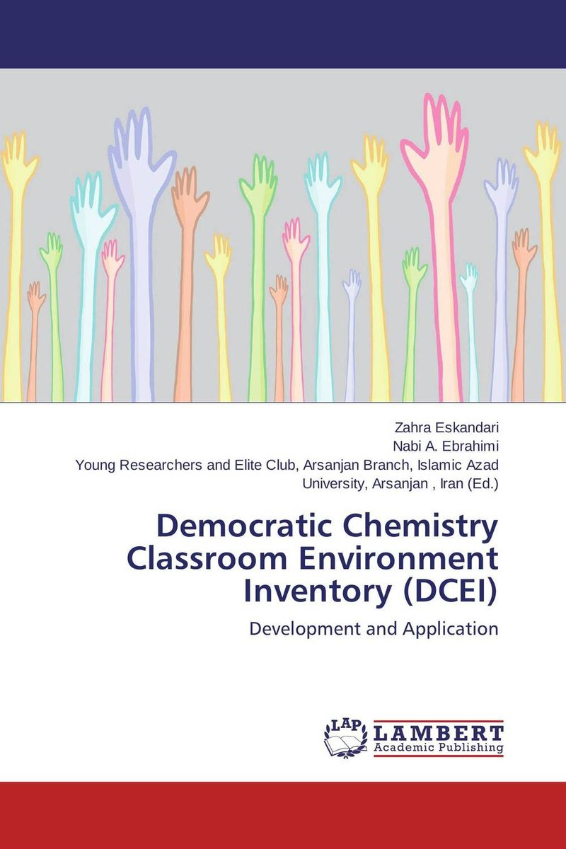 Democratic Chemistry Classroom Environment Inventory (DCEI) н а степанова практический курс английского языка для студентов химиков about the foundations of chemistry a practical course of english for the first year chemistry students