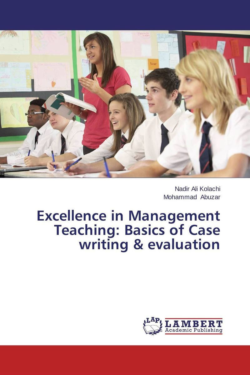 Excellence in Management Teaching: Basics of Case writing & evaluation evaluation of tuberculosis dot program case detection and management
