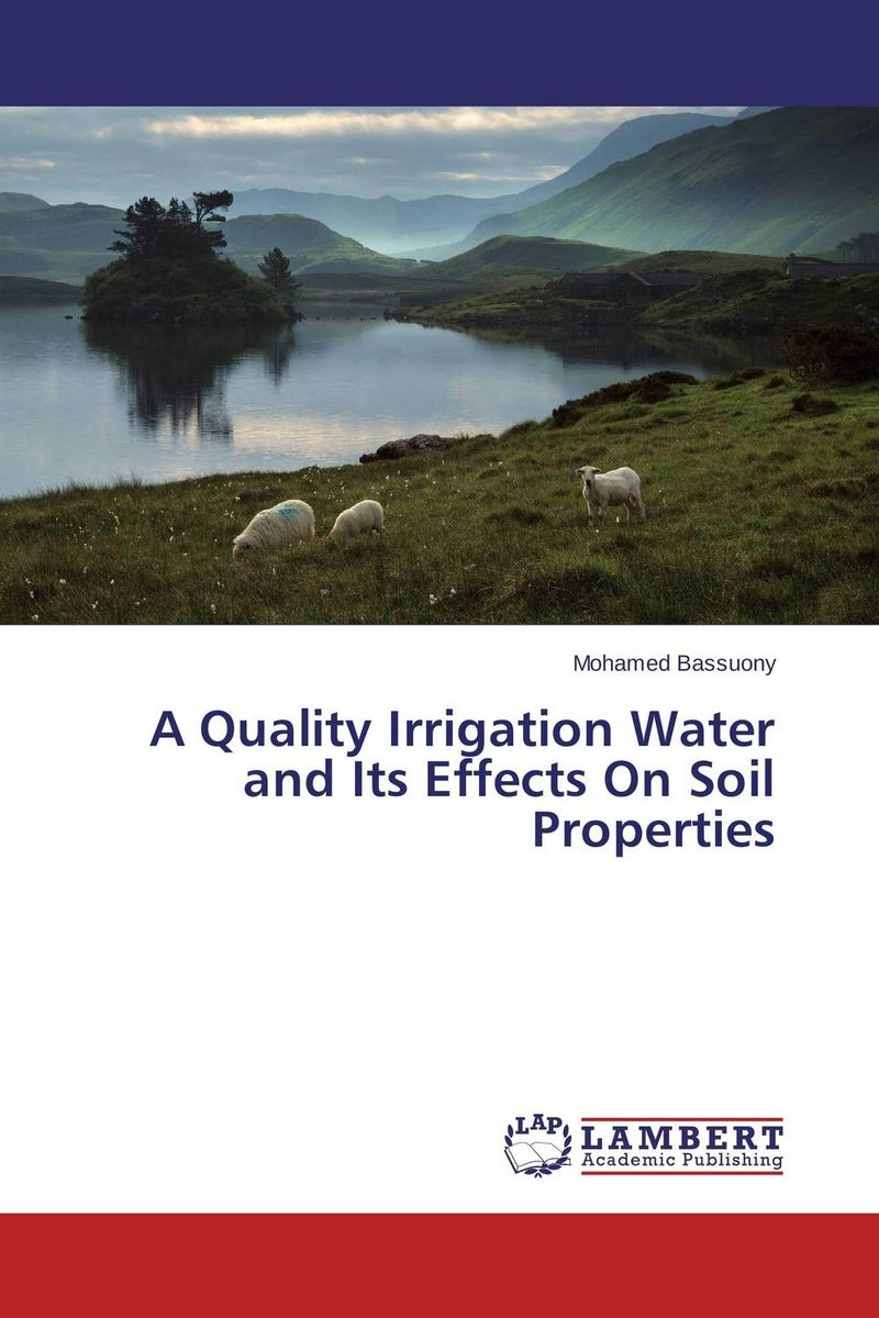 A Quality Irrigation Water and Its Effects On Soil Properties банан шт such as water 100g3